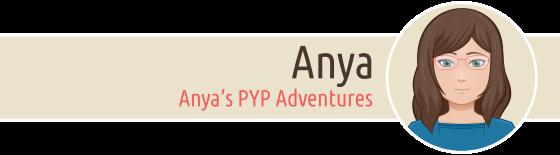 Anya's PYP Adventures